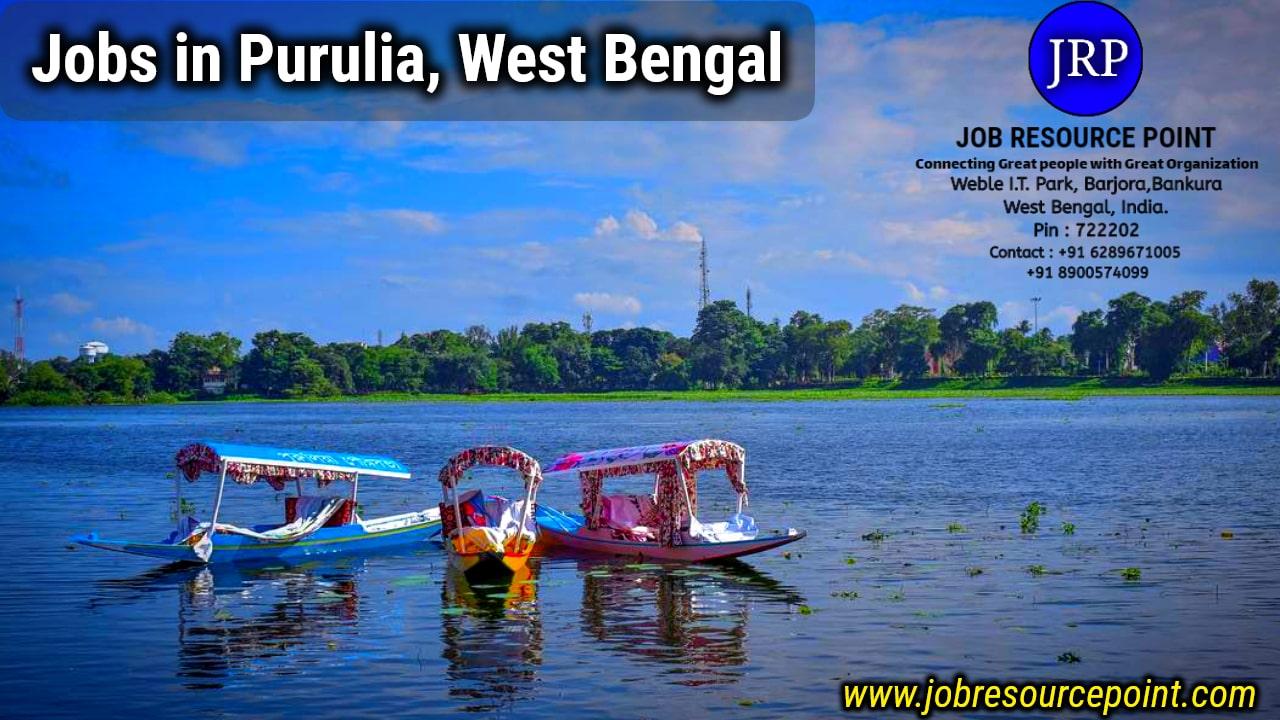 jobs in Purulia, West Bengal