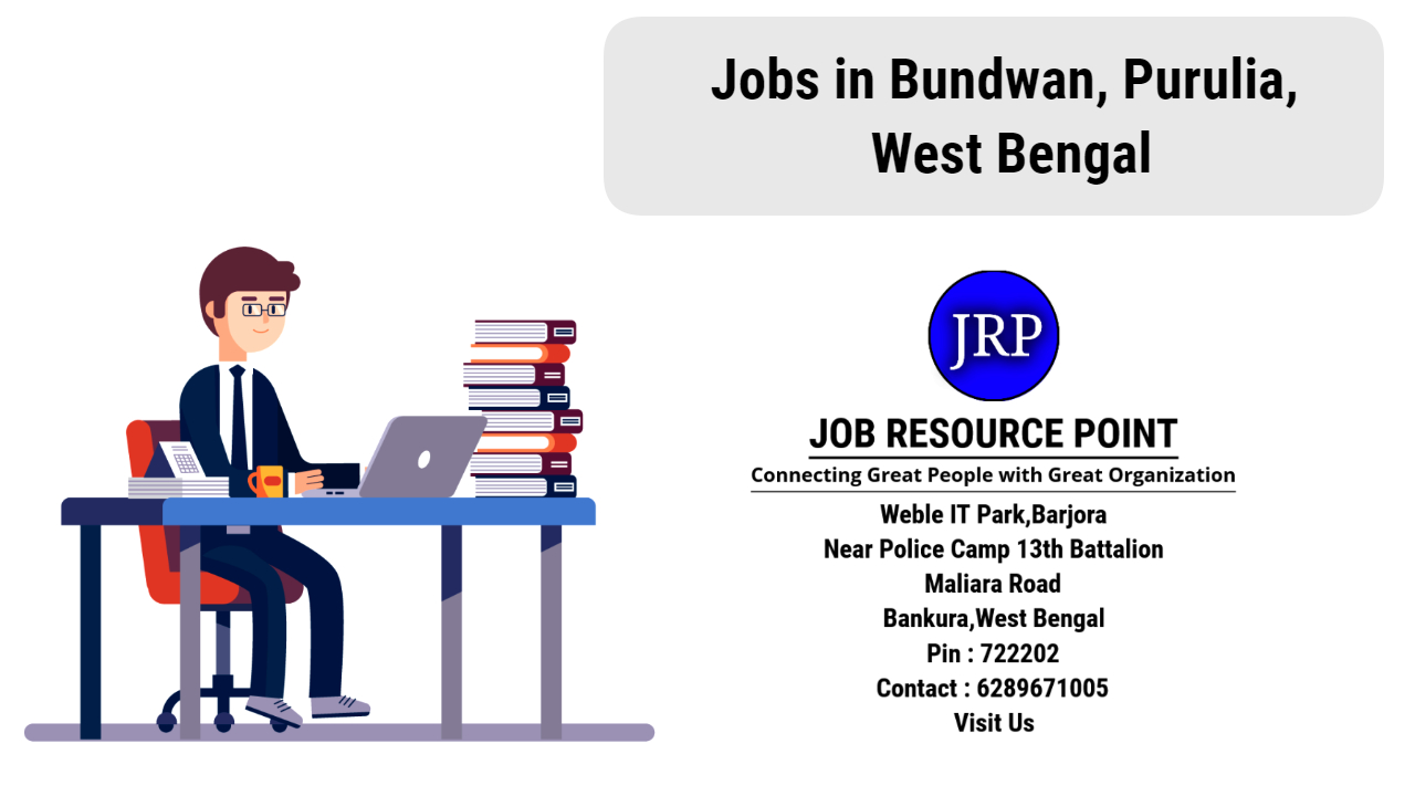 Jobs in Bundwan, Purulia - West Bengal - Apply Now