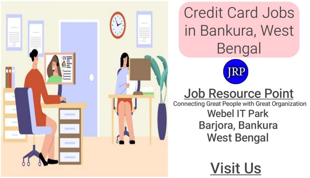 Credit Card Jobs in Bankura