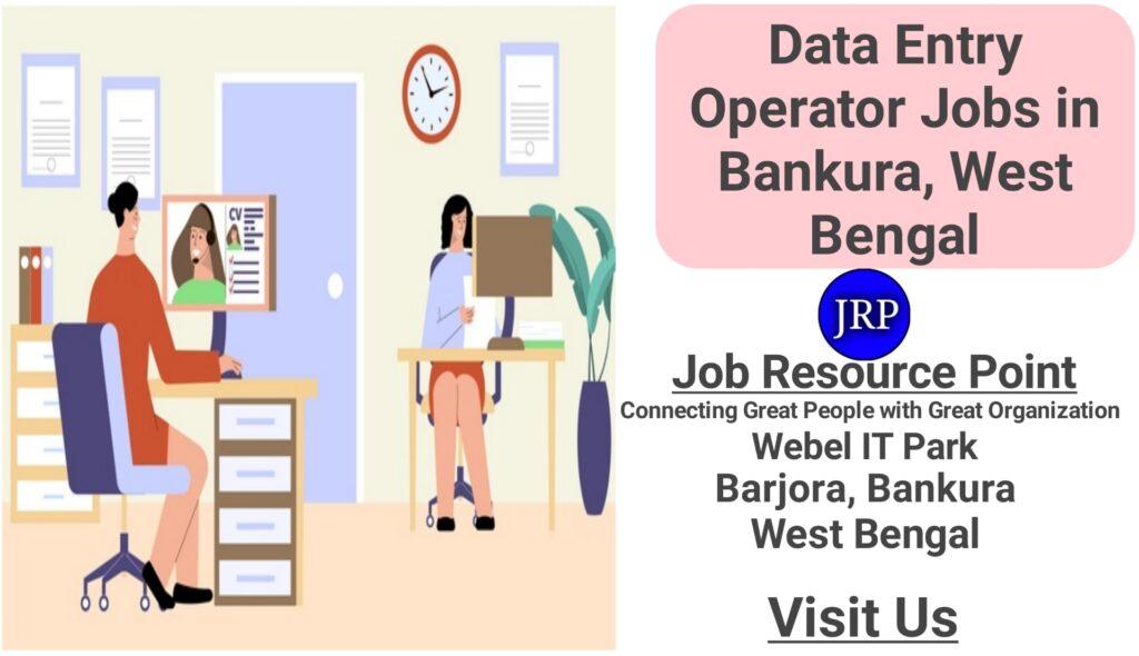 Data Entry Jobs in Bankura