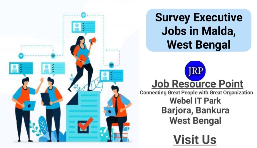Survey Executive Jobs in Malda