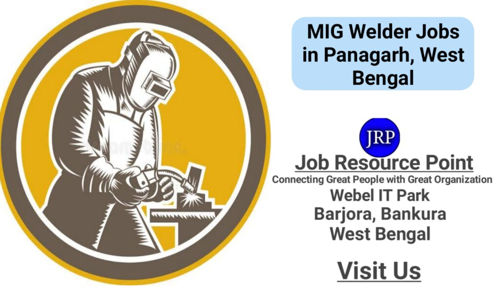 MIG Welder Jobs in Panagarh