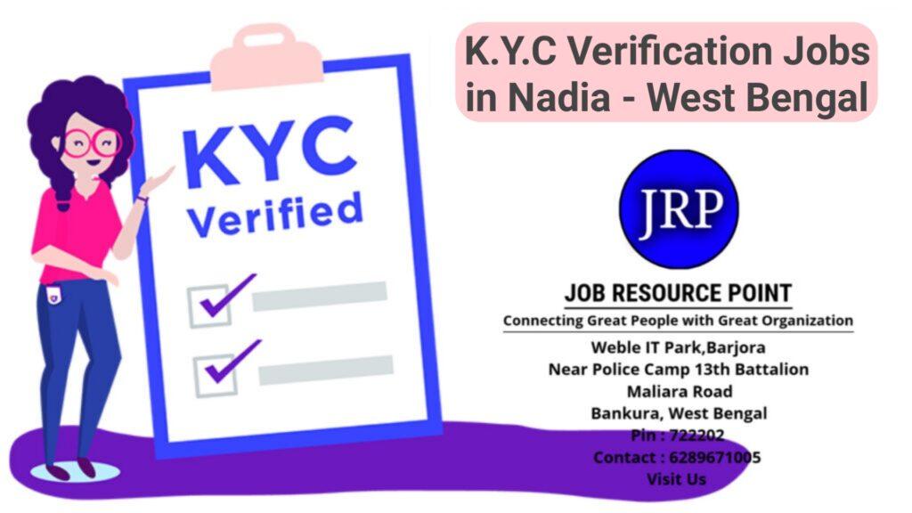 K.Y.C Verification Jobs in Nadia