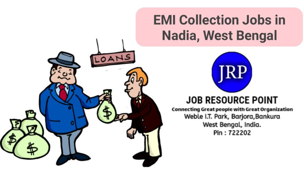 EMI Collection Jobs in Nadia