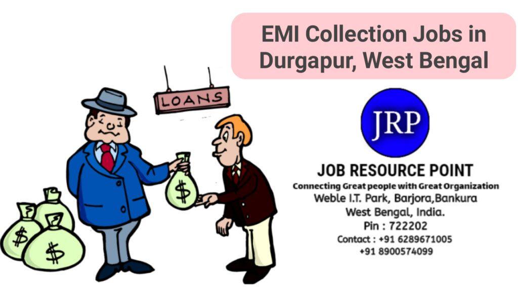 EMI Collection Job in Durgapur