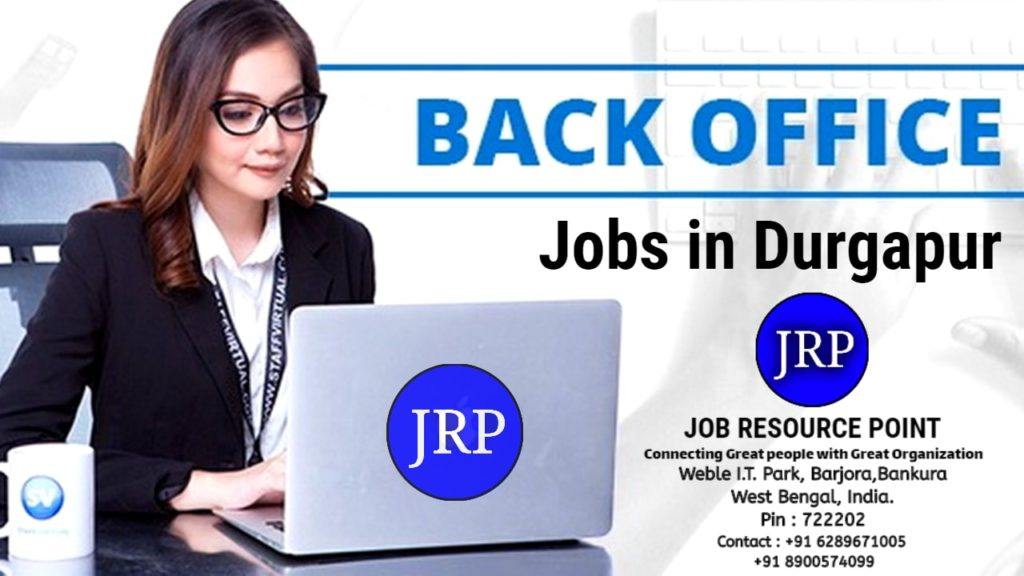 Back Office Jobs in Durgapur