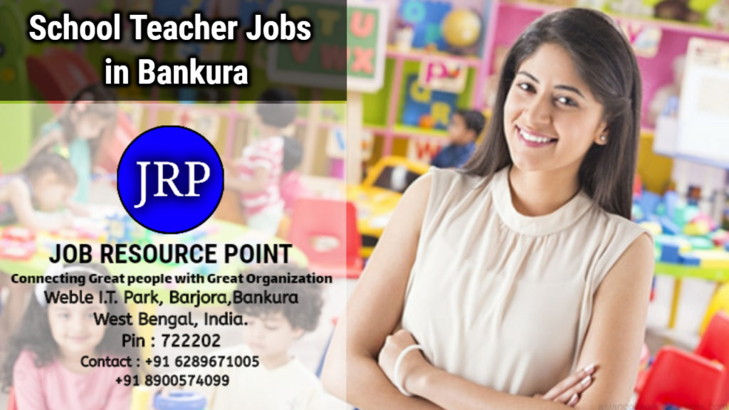 School Teacher Jobs in Bankura, West Bengal