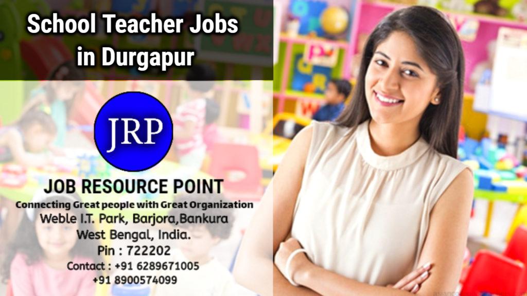 School Teacher Jobs in Durgapur