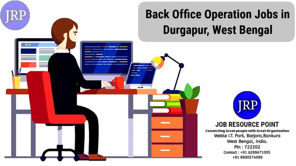 Back Office Operation Jobs in Durgapur - West Bengal