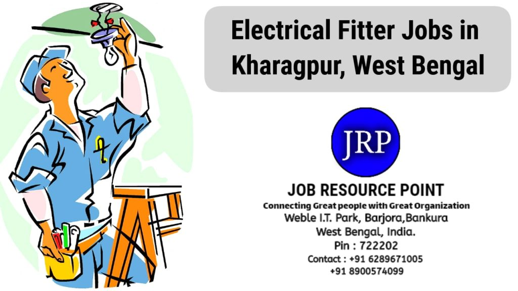 Electrical Fitter Jobs in Kharagpur – West Bengal