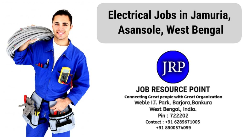 Electrical Jobs in Jamuria, Asansole – West Bengal
