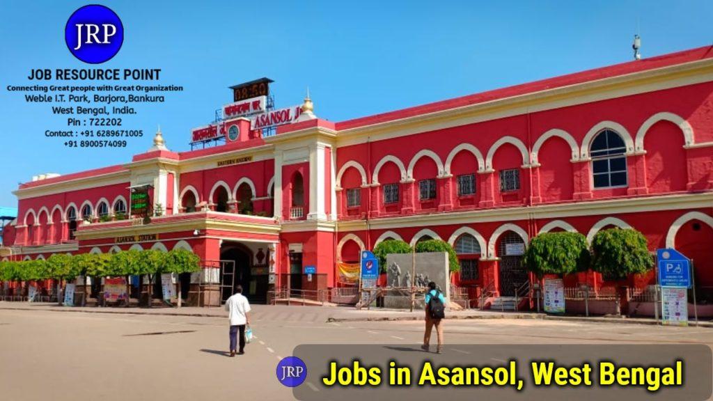 Jobs in Asansol, West Bengal