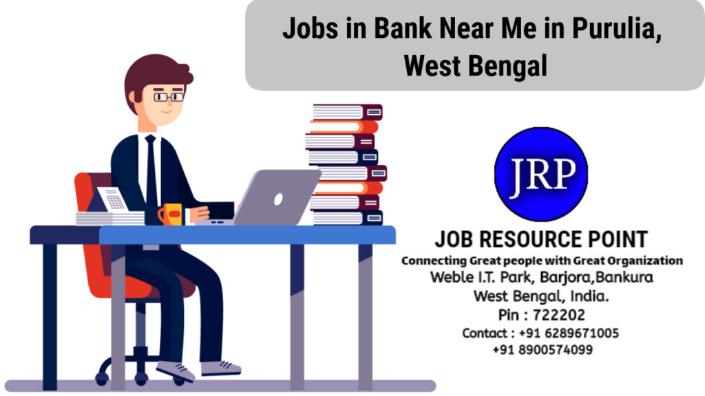 Jobs In Bank Near Me In Purulia West Bengal 2020 Jrp