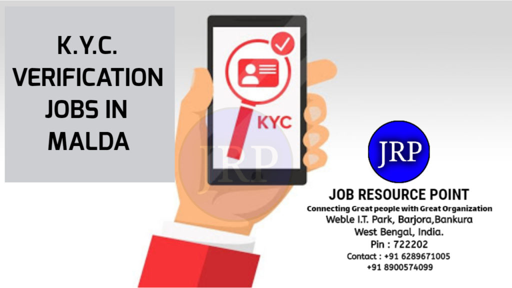 KYC Verification Jobs in Malda – West Bengal