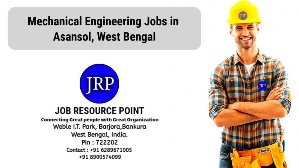 Mechanical Engineering Jobs in Asansol, West Bengal