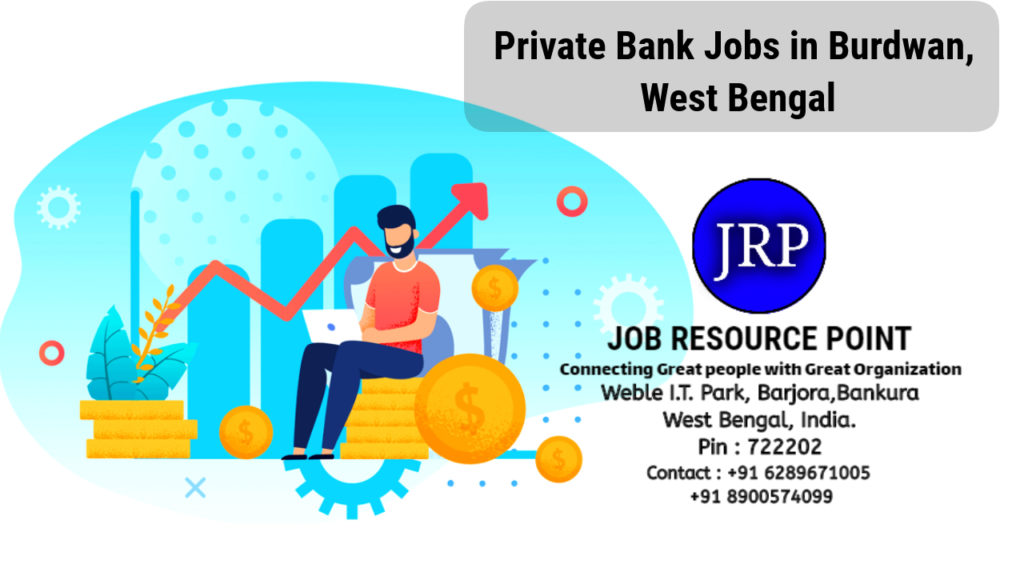 Private Bank Jobs in Burdwan, West Bengal