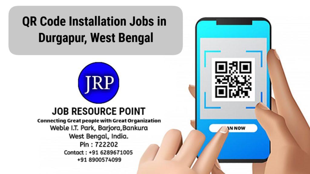 QR Code Installation Jobs in Durgapur – West Bengal