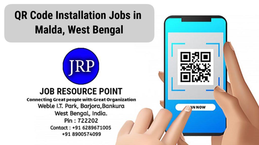 QR Code Installation Jobs in Malda – West Bengal