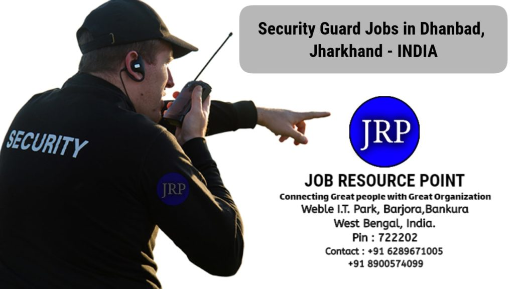 Security Guard Jobs in Dhanbad - Jharkhand