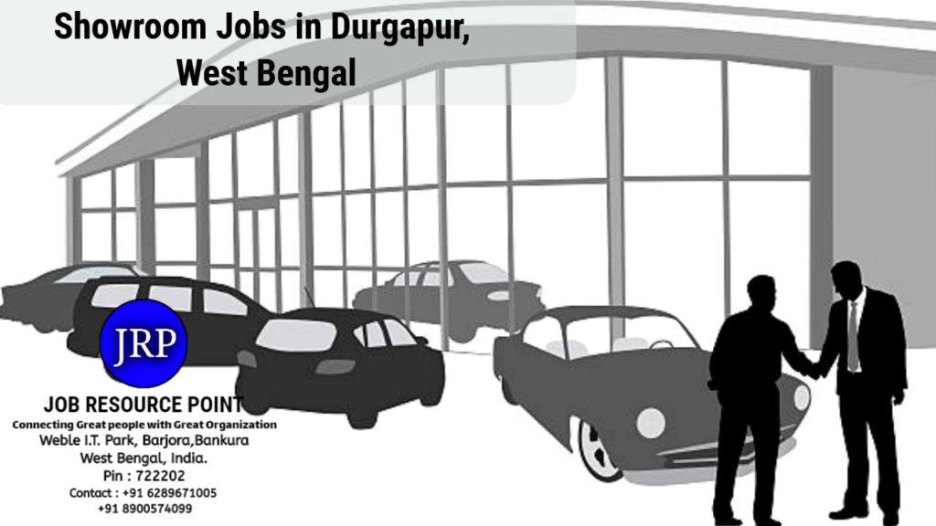 Showroom Jobs in Durgapur, West Bengal