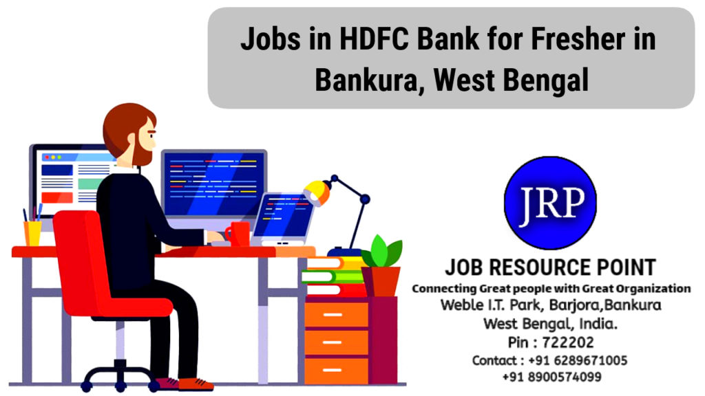 Jobs in HDFC Bank for Fresher in Bankura, West Bengal