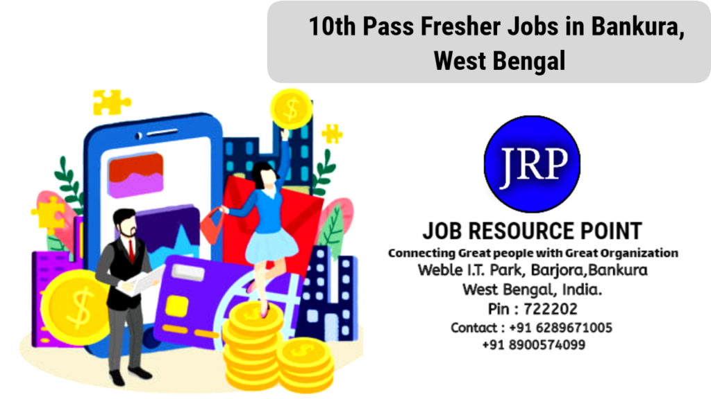 10th Pass Fresher Jobs in Bankura, West Bengal