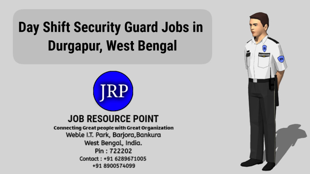 Day Shift Security Guard Jobs in Durgapur, West Bengal