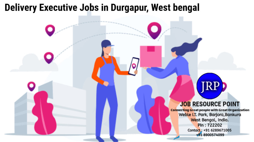Delivery Executive Jobs in Durgapur, West Bengal