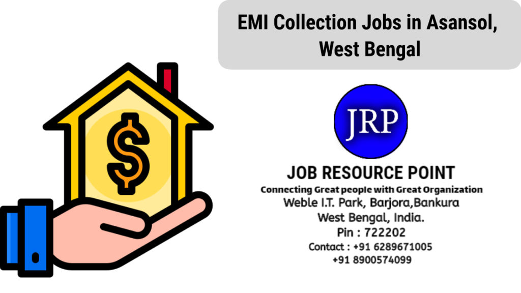 EMI Collection Jobs in Asansol, West Bengal
