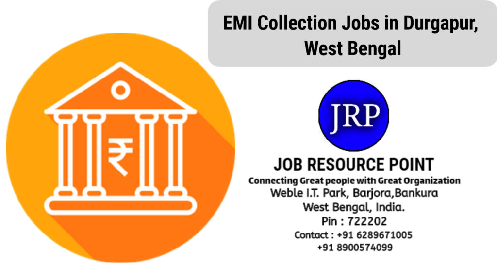 EMI Collection Jobs in Durgapur, West Bengal