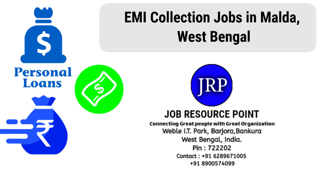EMI Collection Jobs in Malda, West Bengal