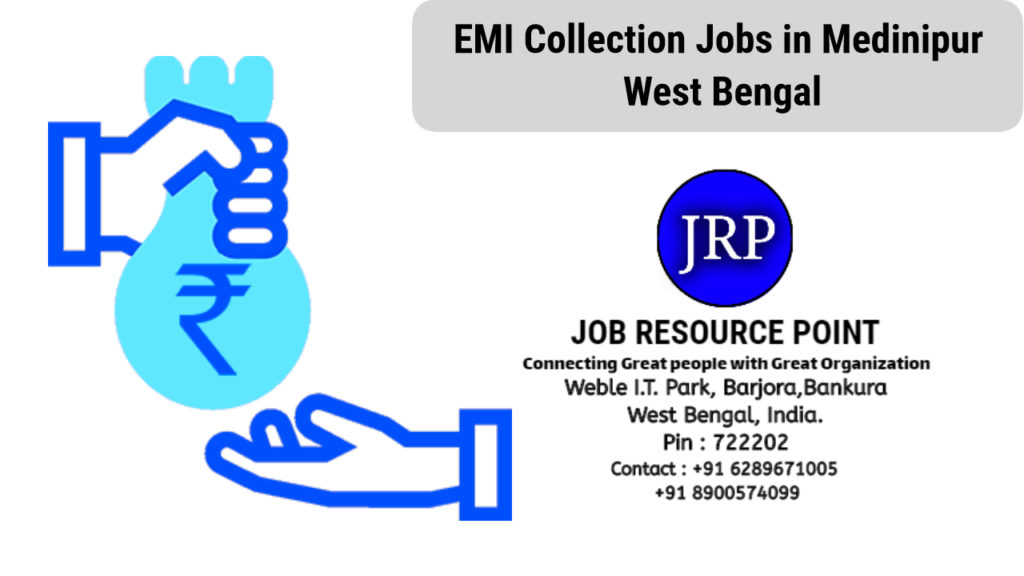 EMI Collection Jobs in Medinipur, West Bengal