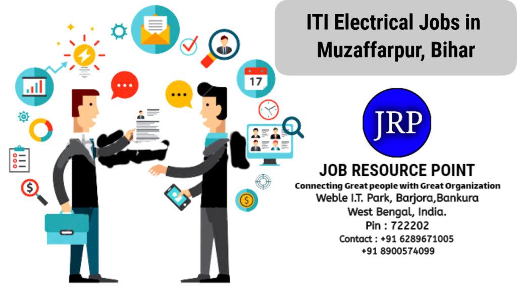 ITI Electrical Jobs in Muzaffarpur, Bihar