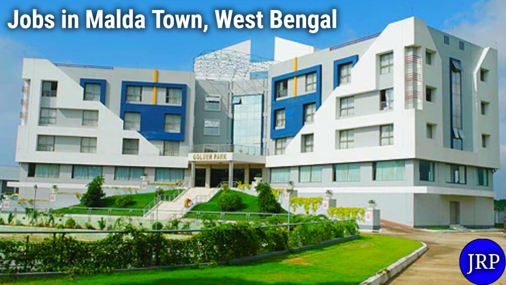 Jobs in Malda Town, West Bengal