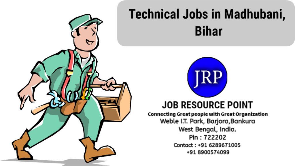 Technical Jobs in Madhubani, Bihar