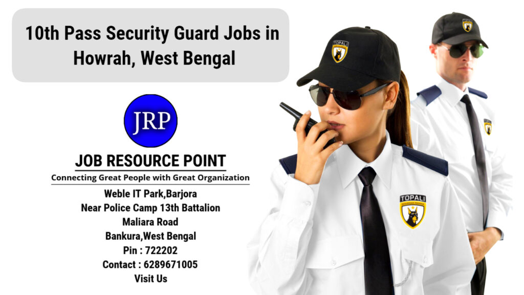 10th Pass Security Guard Jobs in Howrah, West Bengal