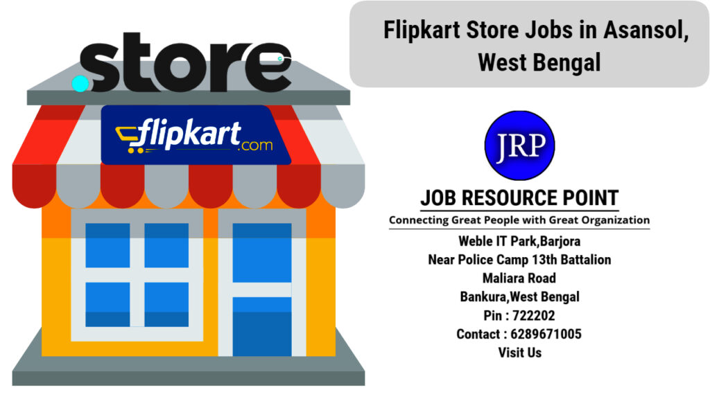 Flipkart Store Jobs in Asansol, West Bengal