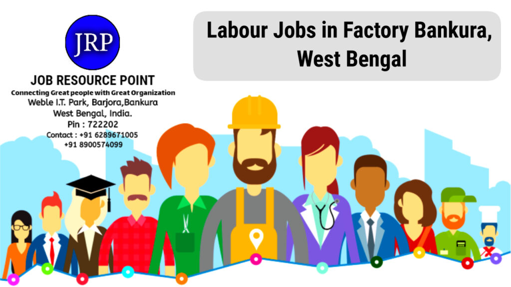 Labour Jobs in Bankura Town, West Bengal
