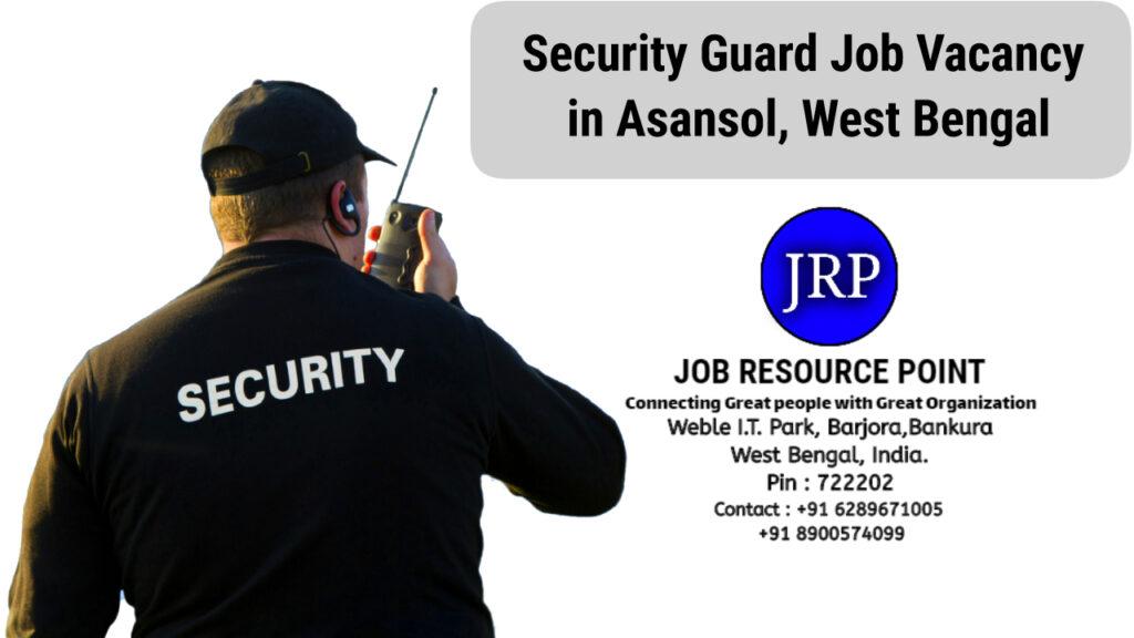 Security Guard Jobs in Asansol কোলিয়ারি, West Bengal