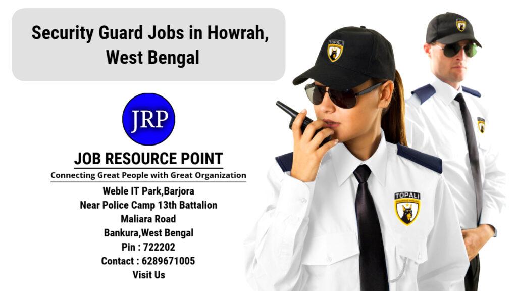 Security Guard Jobs in Howrah, West Bengal