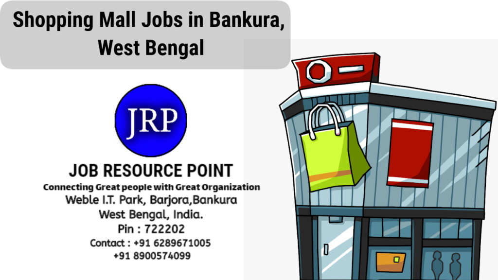 Shopping Mall Jobs in Bankura, West Bengal
