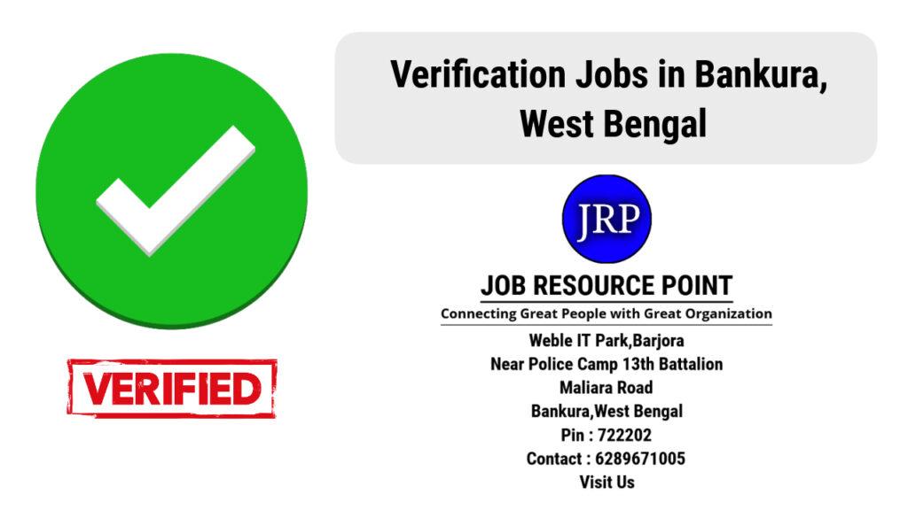 Verification Jobs in Bankura, West Bengal