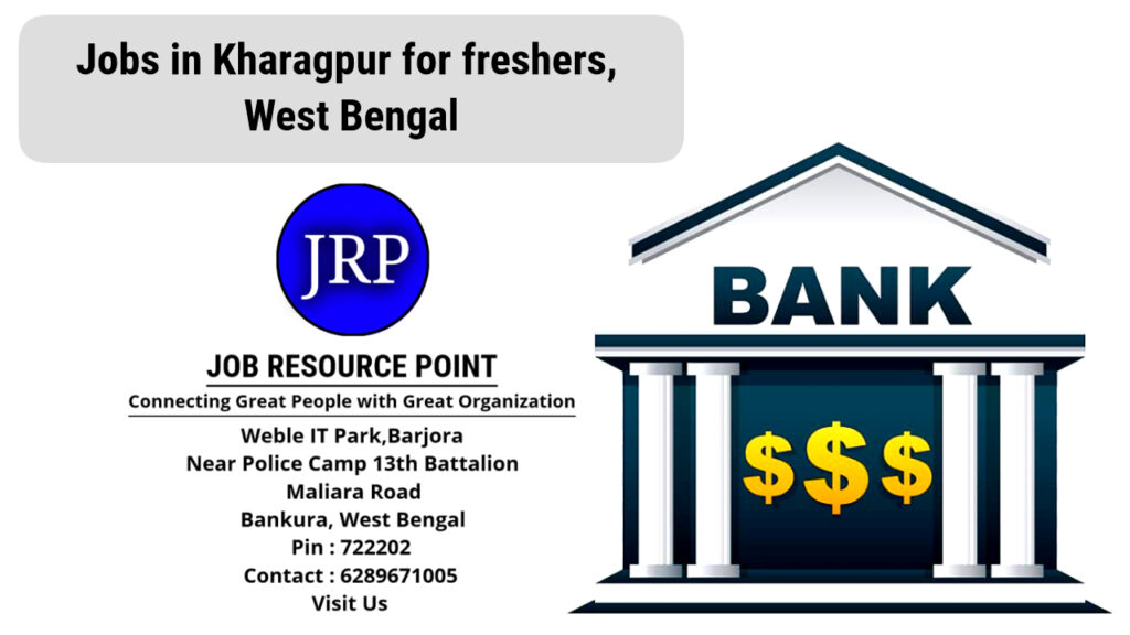 Jobs in Kharagpur for Freshers, West Bengal