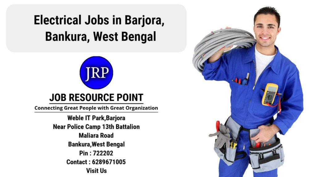 Electrical Jobs in Barjora, Bankura - West Bengal