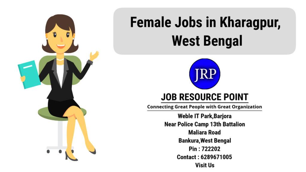 Female Jobs in Kharagpur, West Bengal