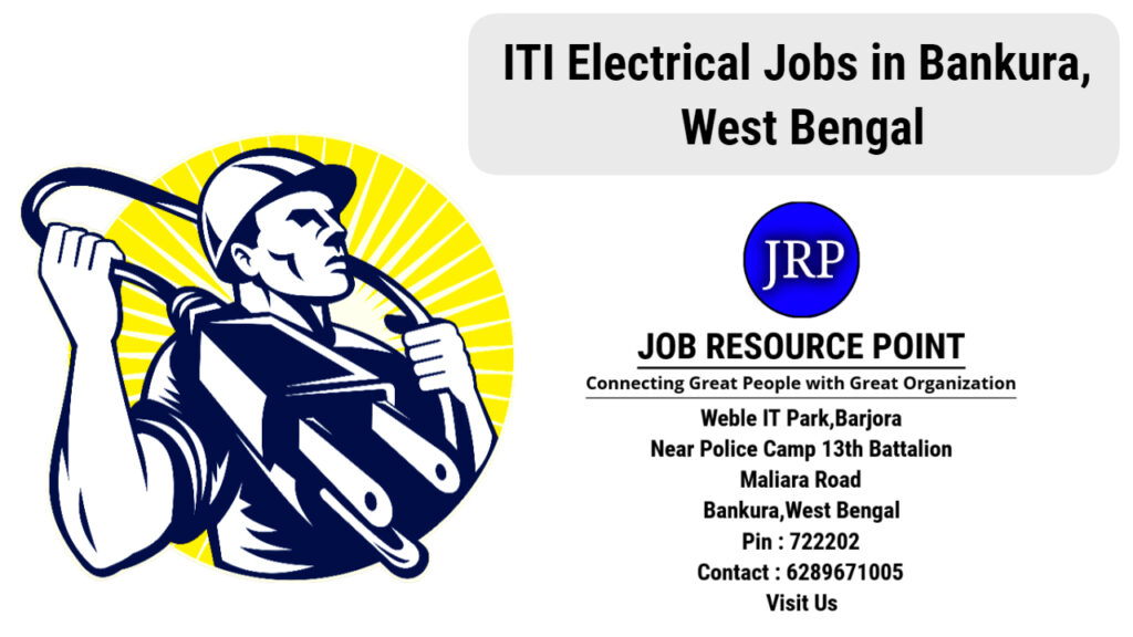 ITI Electrical Jobs in Bankura, West Bengal - Apply Now