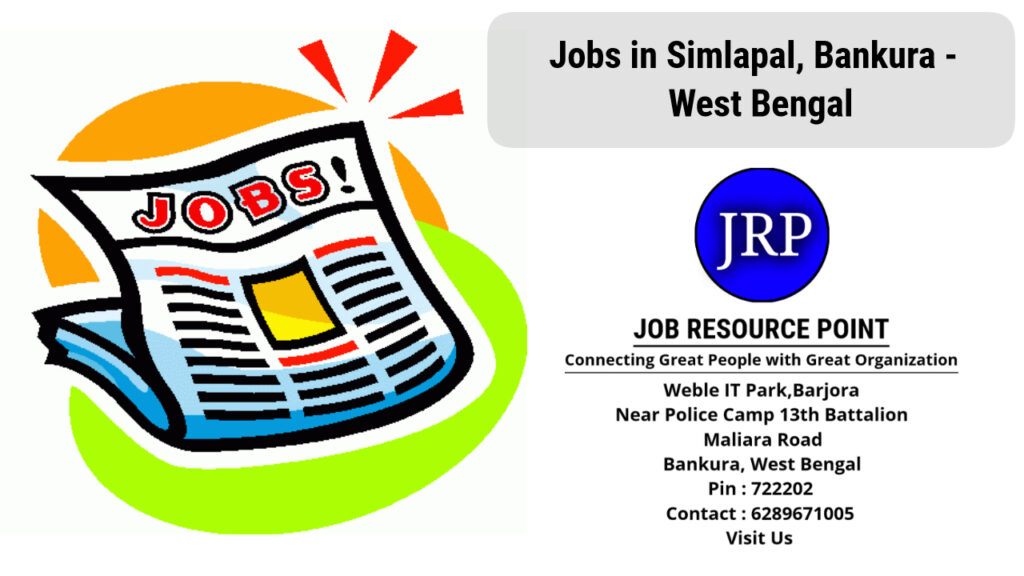 Jobs in Simlapal, Bankura, West Bengal - Apply Now