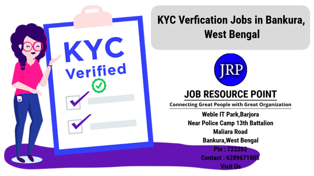 KYC Verification Jobs in Bankura – West Bengal