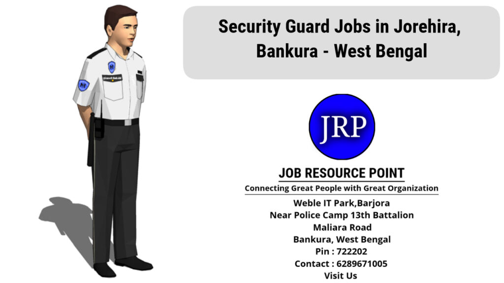 Security Guard Jobs in Jorehira - Bankura, West Bengal