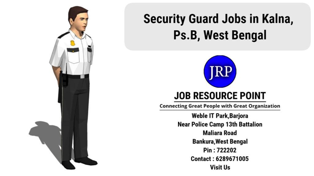 Security Guard Jobs in Kalna - Paschim Bardhaman, West Bengal
